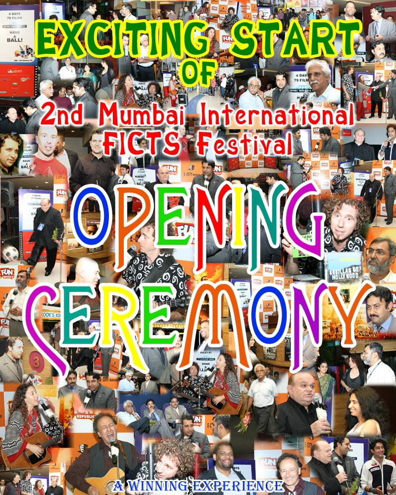26. 2nd Mumbai International FICTS Festival Opening Ceremony 2007